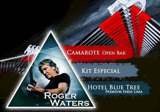 Roger Waters, Ex PINK FLOYD: Hotel + Camarote VIP