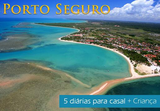 Porto Seguro/BA:  5 diárias para casal + criança