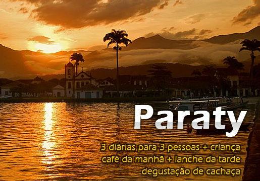 Paraty: 3 diárias p/3 + criança + café + lanche