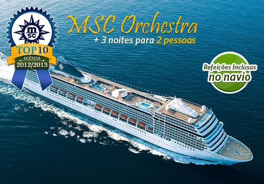 Cruzeiro MSC ORCHESTRA p/ 2 PESSOAS + Refeições e mais