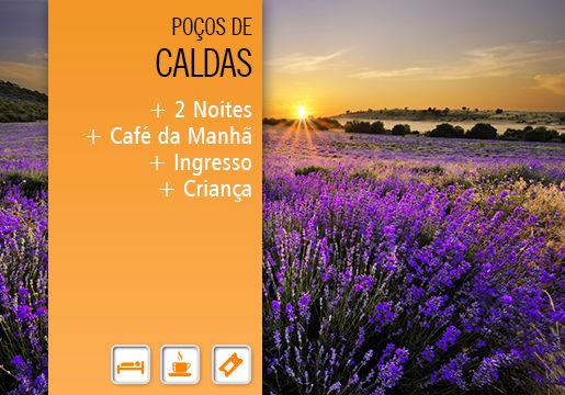 FDS em POÇOS DE CALDAS: HOTEL PLAZA+ PARQUE + CAFÉ