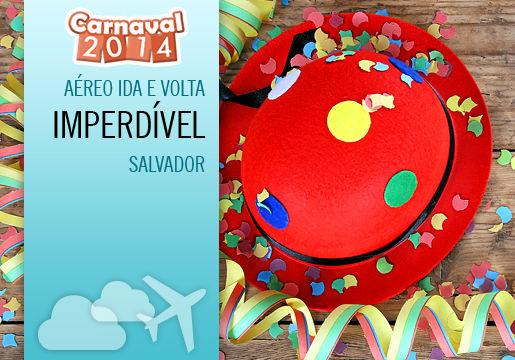 Última Oportunidade: Aéreo para SALVADOR no CARNAVAL